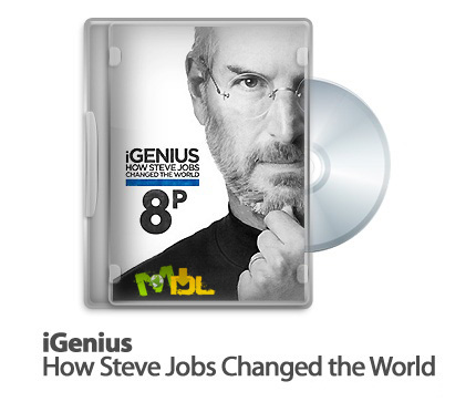 دانلود مستند دیدنی iGenius: How Steve Jobs Changed the World 2011